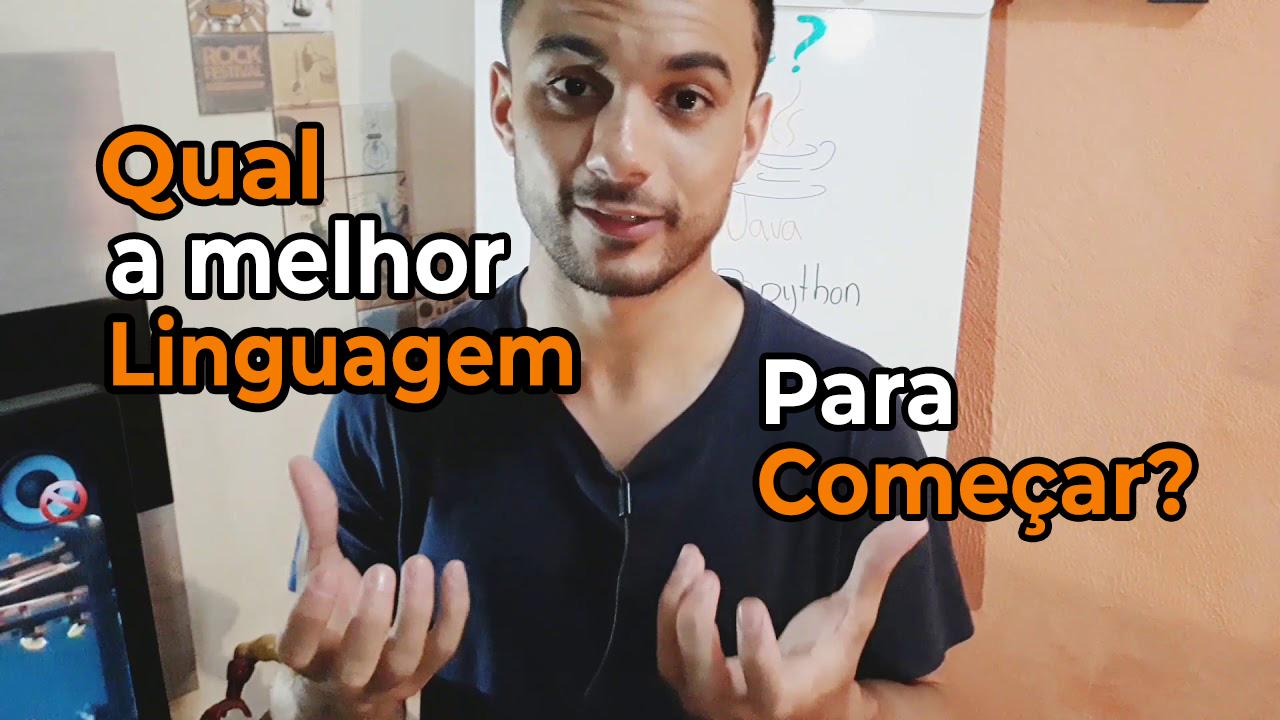 Jansser Dias Qual é a melhor linguagem para começar?